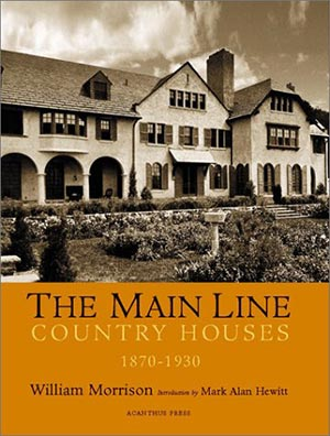 cover: The Main Line Country Houses 1870-1930